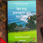 Patagonia Works, Yvon Chouinard let my people go surfing